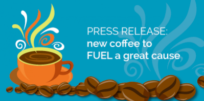 New Coffee to FUEL a great cause